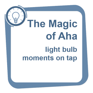 The Magic of Aha