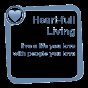 Heart-full Living