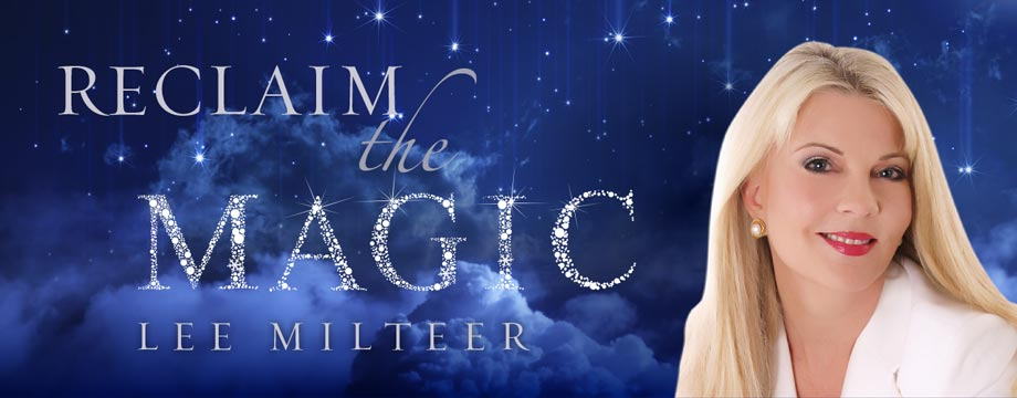 Lee Milteer Reclaim the Magic