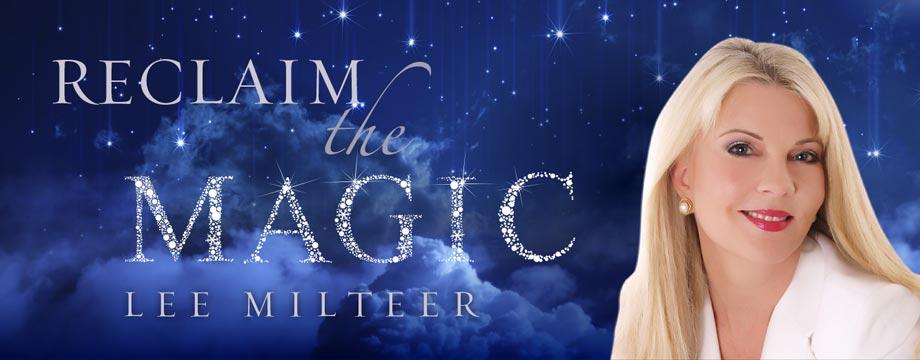 Lee Milteer Reclaim the Magic