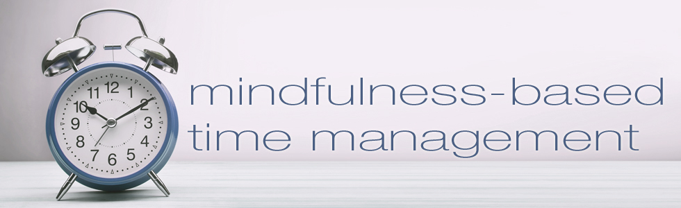 mindfulness-based time management