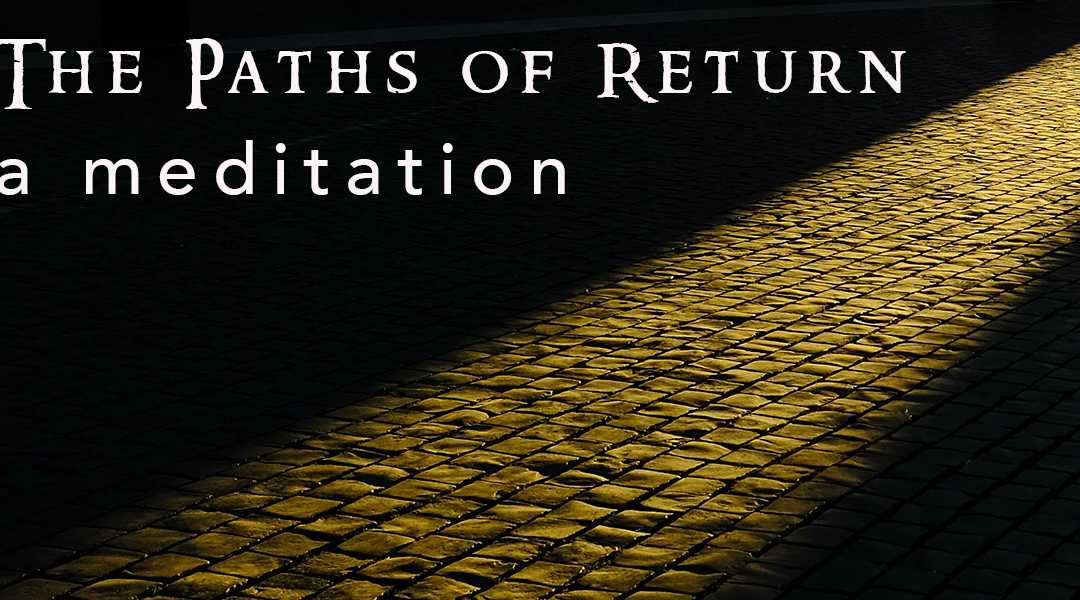The Paths of Return