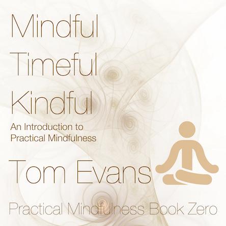 Mindful Timeful Kindful
