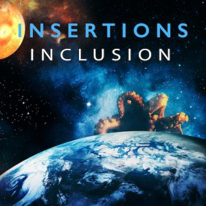 Insertions INCLUSION
