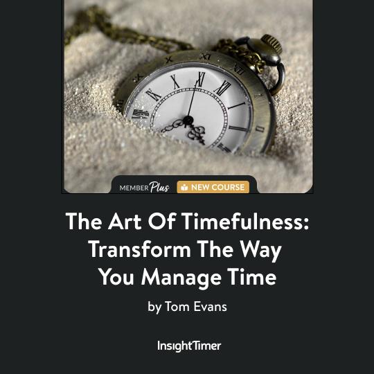 The Art of Timefulness